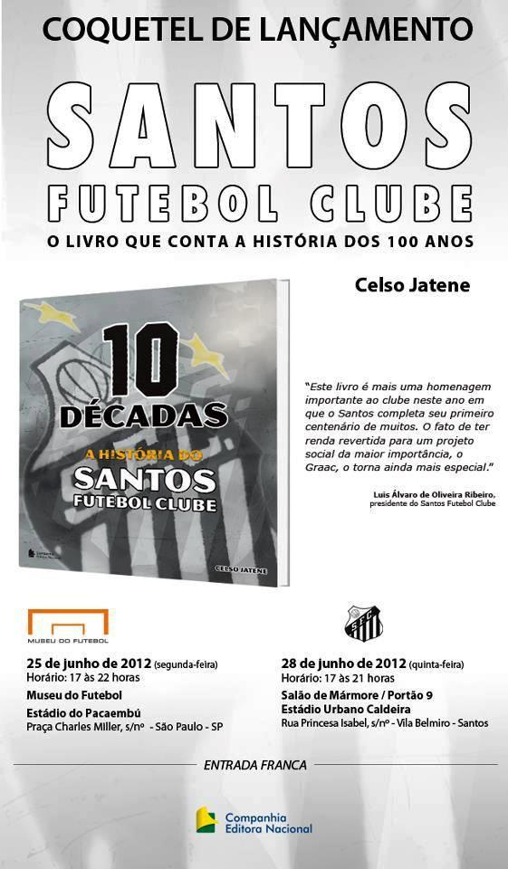 10 DÉCADAS – A HISTÓRIA DO SANTOS FUTEBOL CLUBE  44eea6907774b
