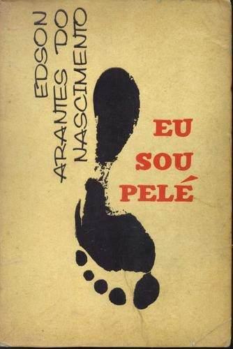 1961 - Eu sou Pelé - Blog DNA Santástico