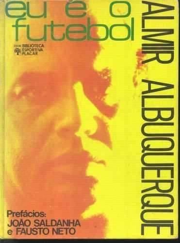 1973 - Eu e o Futebol - Almir Albuquerque - Blog DNA Santástico