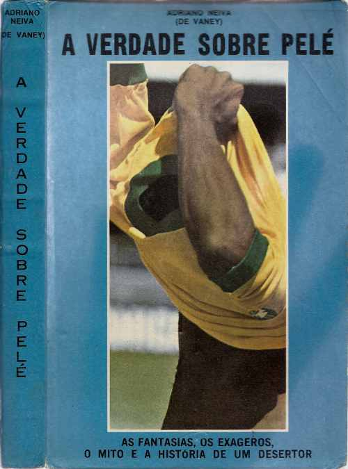 1975 - A verdade sobre Pelé - Blog DNA Santástico
