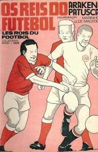 1976 - Os Reis do Futebol - Blog DNA Santástico