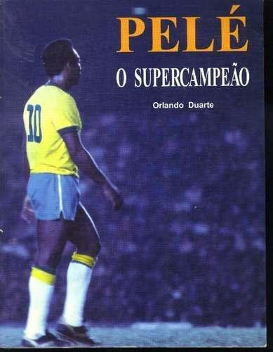 1993 - Pelé o Supercampeão - Blog DNA Santástico