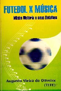 Futebol x Musica - Minha História e seus Detalhes - Blog DNA Santástico
