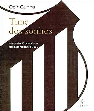 Time dos Sonhos - Blog DNA Santástico