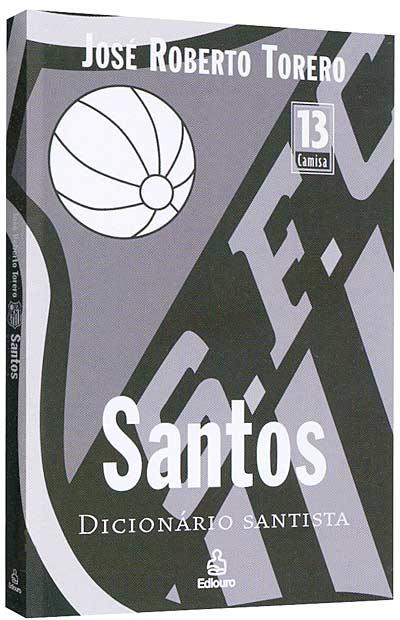 Santos - Dicionário Santista - Blog DNA Santástico