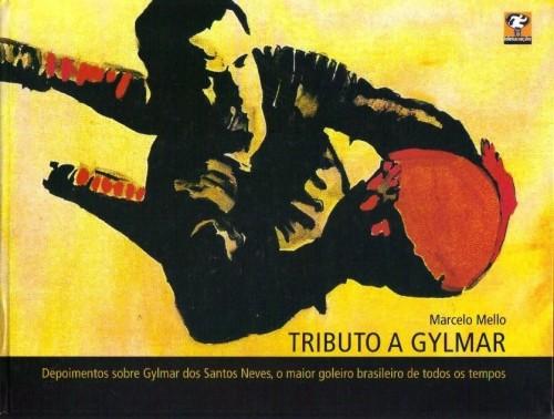 Tributo a Gylmar - Depoimentos sobre Gylmar dos Santos Neves, o maior goleiro brasileiro de todos os tempos. - Blog DNA Santástico