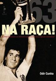 Na Raça! Como o Santos se tornou o primeiro bicampeão mundial! - Blog DNA Santástico