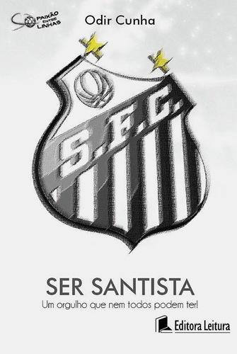 Ser Santista - Blog DNA Santástico