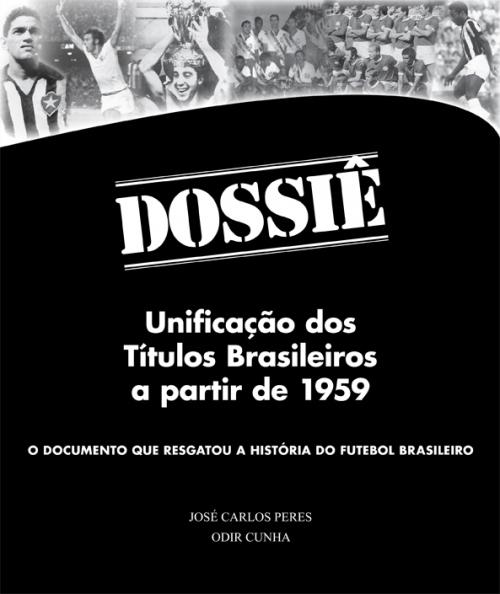 Dossiê - Unificação dos Títulos Brasileiros a partir de 1959 - Blog DNA Santástico