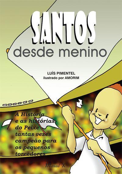 Santos desde menino - Blog DNA Santástico