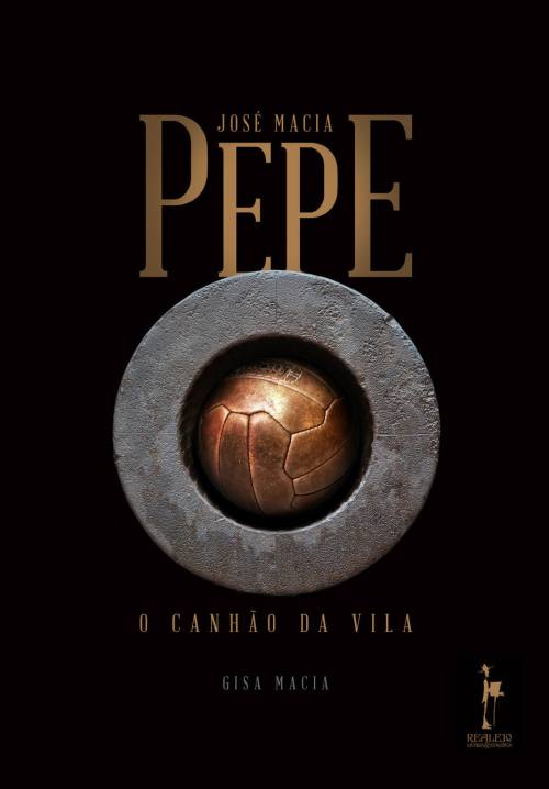 Pepe - O Canhão da Vila - Blog DNA Santástico