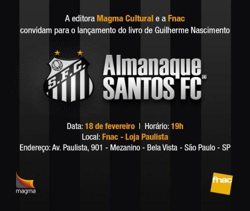 Convite Lancamento Almanaque do Santos FC em Sao Paulo - Blog DNA Santastico