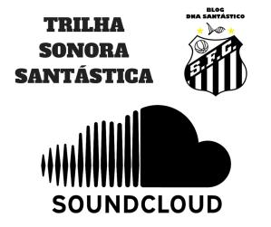 Trilha Sonora Santástica - Blog DNA Santástico