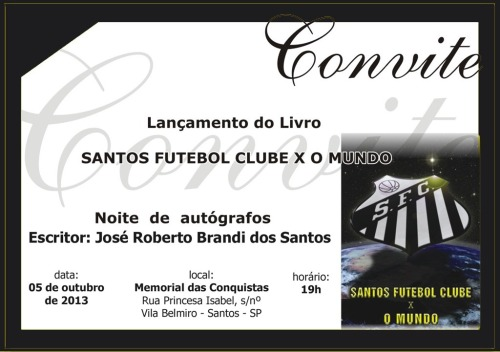 Convite - SFC x O MUNDO - Blog DNA Santastico
