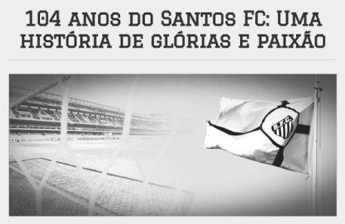 Santos 104 Anos - Blog DNA Santástico