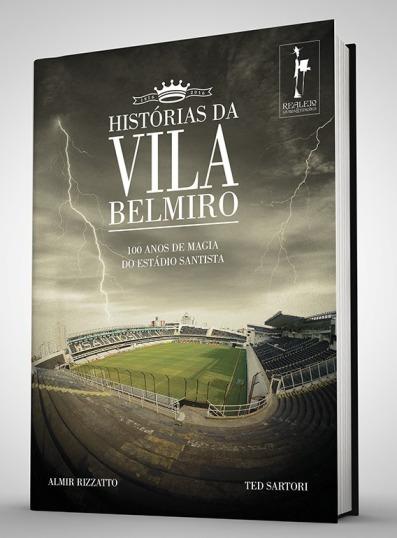 Livro Histórias da Vila Belmiro - Blog DNA Santástico