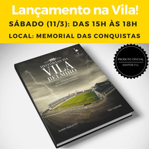 Livro Histórias da Vila Belmiro - Lançamento na Vila Belmiro - Blog DNA Santástico