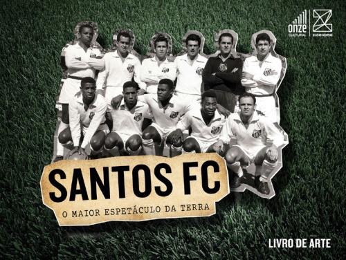 Santos FC - O Maior Espetaculo da Terra - Blog DNA Santastico